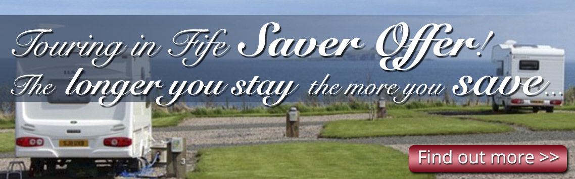 Tourer caravans with view of sea and text saying, Touring in Fife Saver Offer! The longer you stay the more you save...